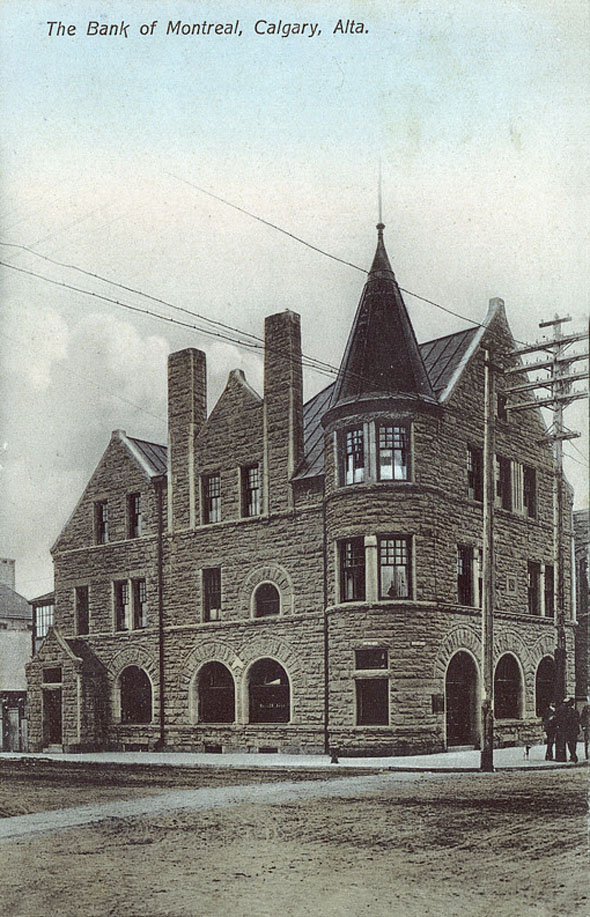 1890 – The Bank of Montreal, Calgary, Alberta