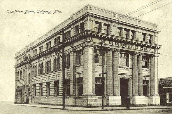 1911 – Dominion Bank, Calgary, Alberta