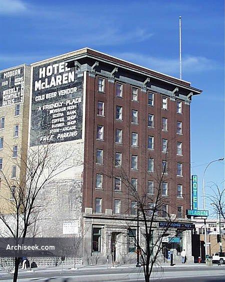 1910 – McLaren Hotel, Winnipeg, Manitoba