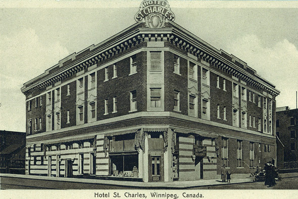 1913 – Hotel St. Charles, 235 Notre Dame Avenue, Winnipeg, Manitoba