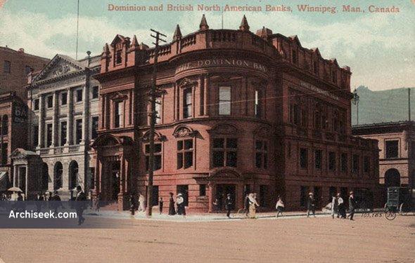 1899 – Dominion Bank, 440 Main Street, Winnipeg, Manitoba