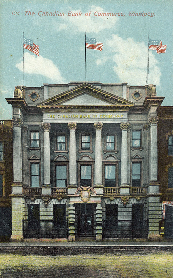 1899 – Canadian Bank of Commerce, Winnipeg, Manitoba