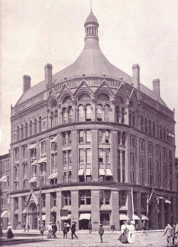 1892 – Toronto Board of Trade Building. Yonge St., Toronto