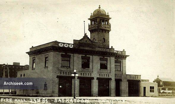 1908 – Firehall No.1, Saskatoon, Saskatchewan