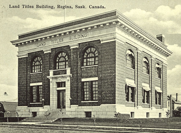 1910 – Land Titles Building, Regina, Saskatchewan