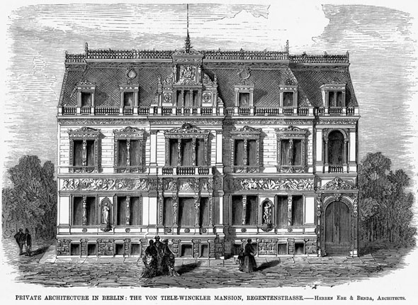 1877 &#8211; The Von Tiele-Winckler Mansion, Regentenstrasse, Berlin