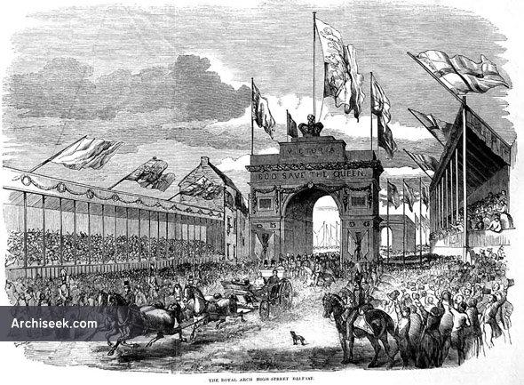 1849 – Royal Triumphal Archway, High St., Belfast
