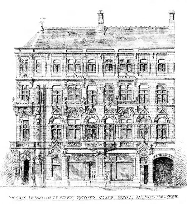1883 – Design for the Ulster Reform Club, Belfast