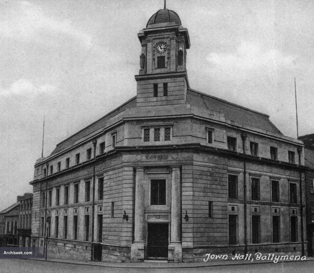 1928 – Town Hall, Ballymena, Co. Antrim