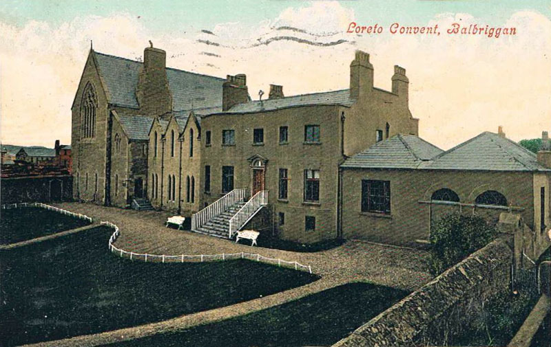 1870s – Loreto Convent, Balbriggan, Co. Dublin