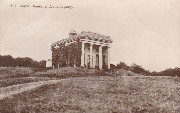 1840s &#8211; The Temple, Castleblayney, Co. Monaghan