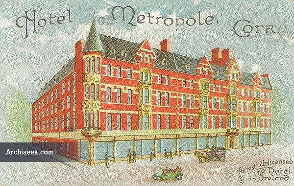 1900 – Hotel Metropole, Cork
