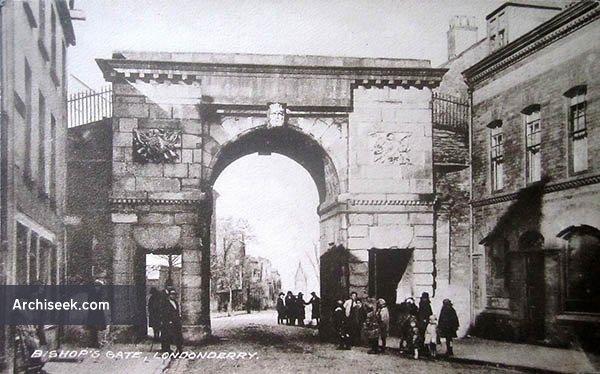 1789 – Bishop Gate, City Walls, Derry, Co. Derry