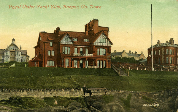 1899 – Royal Ulster Yacht Club, Bangor, Co. Down