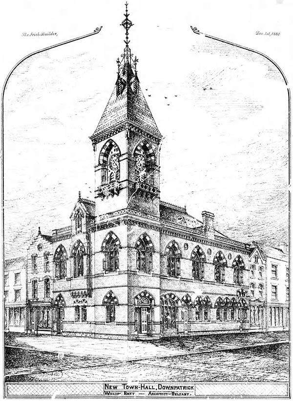 1882 – Town Hall, Downpatrick, Co. Down