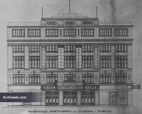 1922 – Metropole Cinema & Restaurant, O'Connell St., Dublin