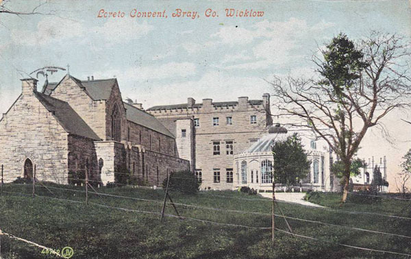 1860s &#8211; Loreto Convent, Bray, Co. Wicklow