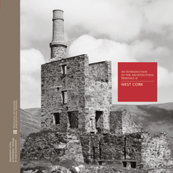 &#8220;Introduction to the Architectural Heritage of West Cork&#8221; launched