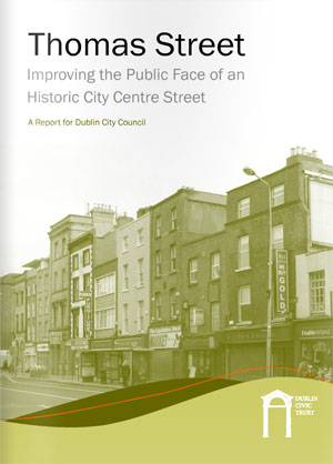 Dublin Civic Trust launch Thomas Street Study