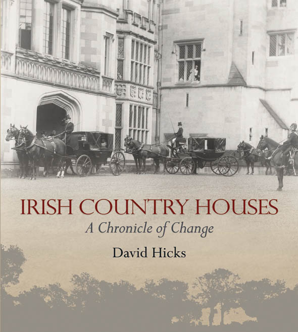 New book – Irish Country Houses, A Chronicle of Change