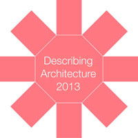 Describing Architecture 2013 Call for Submissions