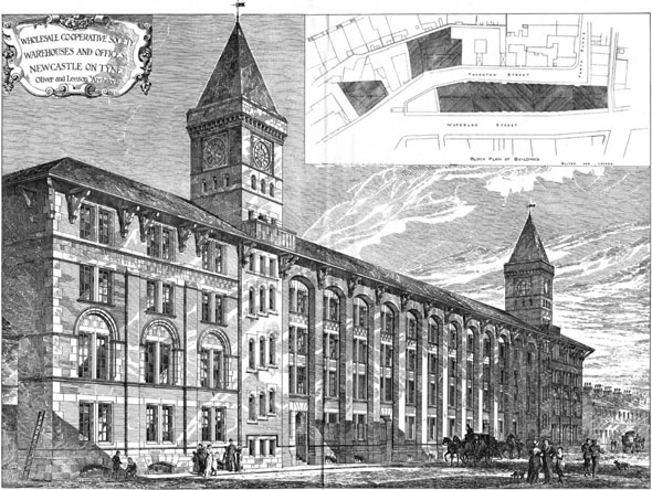 1886 &#8211; Cooperative Society Warehouses &#038; Offices, Newcastle upon Tyne