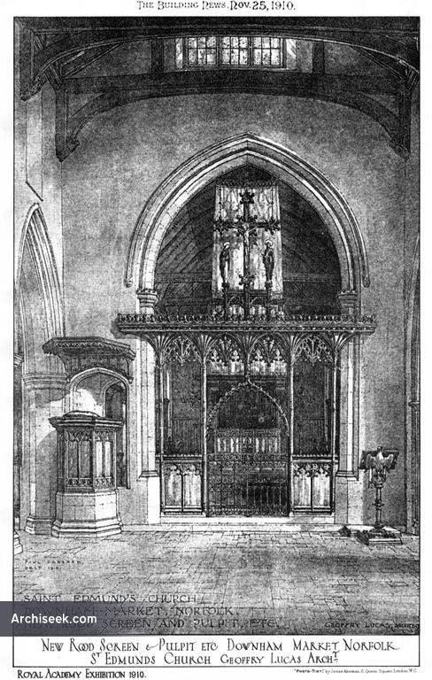 1910 – New Rood Screen & Pulpit, St. Edmunds Church, Downham Market, Norfolk