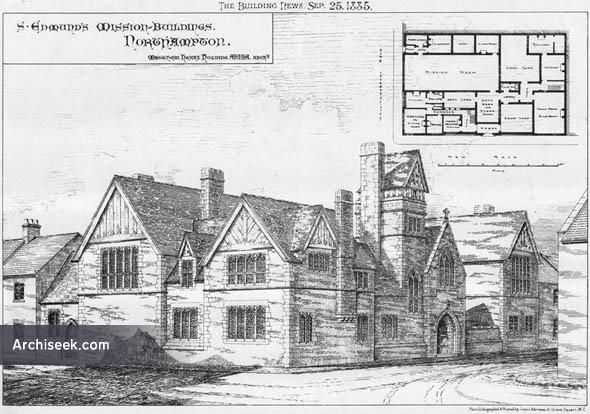 1885 – St. Edmund's Misson Buildings, Northampton, Northamptonshire