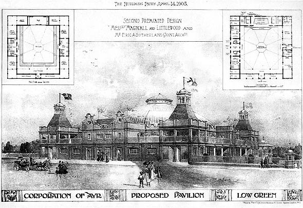 1905 – Proposed Pavilion, Low Green, Ayr