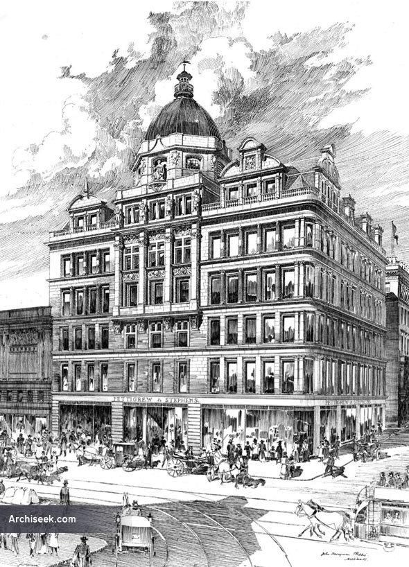 1899 – Pettigrew & Stephens Department Store, Sauchiehall Street, Glasgow