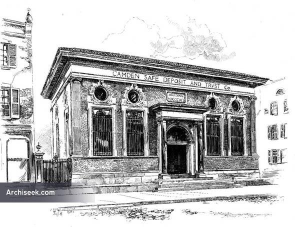 1892 – Camden Safe Deposit & Trust, Camden, New Jersey