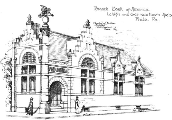 1889 &#8211; Branch Bank of America, Philadelphia, Pennsylvania